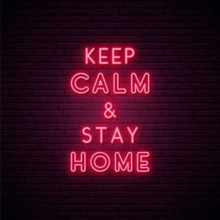 KEEP CALM AND STAY HOME. Coronavirus protect concept. Bright Self-quarantine signboard. Typography vector illustration in neon style.
