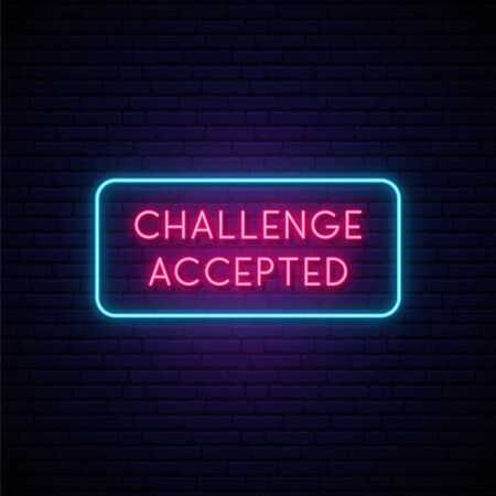 Challenge Accepted neon signboard. Glowing inscription Challenge Accepted on dark brick wall background. Vector design in neon style.