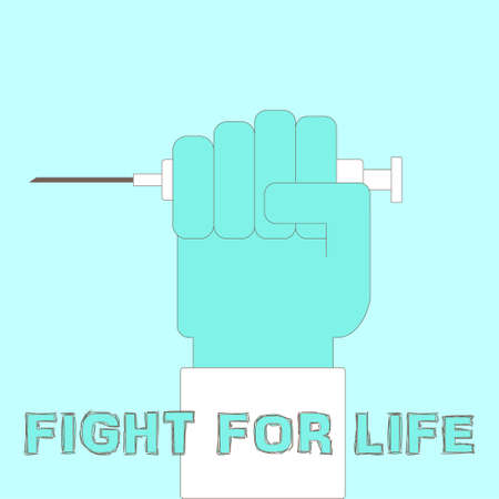 medical fight: Fight for life concept with doctorss hand in a uniform glove holding syringe. Vector illustration for healthcare, medical research, medical specialist job, cancer solidarity, awareness.