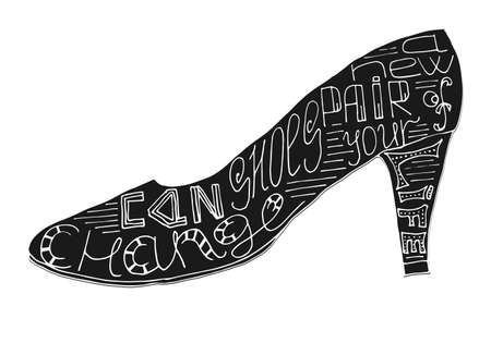 A new pair of shoes can change your life lettering. Stock vector illustration of hand drawn quote in shoe shape.