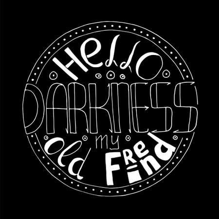 hello darkness lettering Illustration