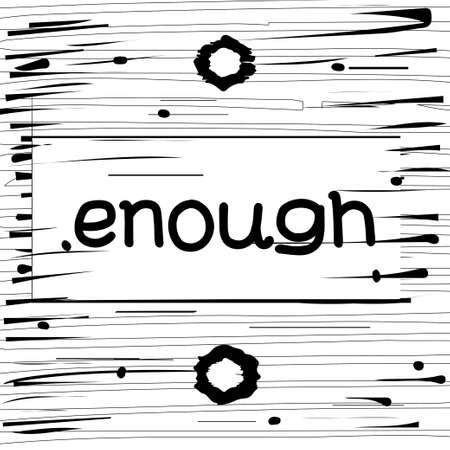 enough hand drawn poster Illustration