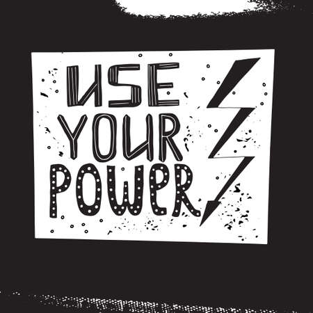 use your power lettering Ilustração