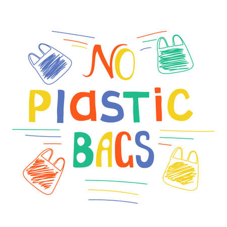 No plastic bags doodle vector lettering. Stock vector illustration for ecological projects and eco friendly motivational banners 向量圖像