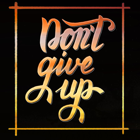 Dont give up - inspirational quote brush lettering Stock Photo