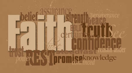 convinced: Graphic typographic montage illustration of the Christian word Faith composed of associated words and concepts. An inspirational contemporary design.