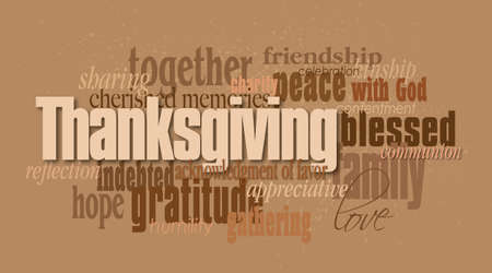 Graphic typographic montage illustration of the word Thanksgiving composed of associated terms and defining words in neutral tones. An inspirational, uplifting contemporary design.