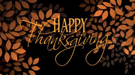 Graphic illustration of the sentiment Happy Thanksgiving composed against simple leaf background in warm color tones. An inspirational, uplifting contemporary design.