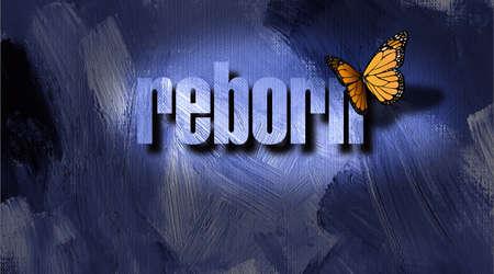 Dramática metafórica ilustración gráfica del concepto cristiano de nacer de nuevo. Ilustración compuesta de mariposa icónico, la palabra renacer contra un pintado a mano, fondo de textura Foto de archivo - 72157014