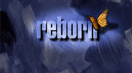 Dramatic graphic metaphoric illustration of the Christian concept of being born again. Illustration composed of iconic butterfly, the word reborn against a hand painted, textured background