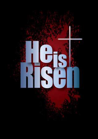Graphic composition of He Is Risen message against dramatic black background and spatter of sacrificial blood. Art is suitable for dramatic greeting card proclamation and general holiday layouts. Stok Fotoğraf