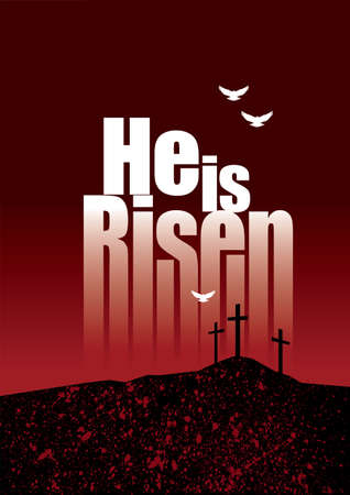Graphic composition of He is Risen Holiday message against dramatic dark background of three crucifixion crosses on horizon and doves in flight. Art is suitable for dramatic greeting card design and holiday layouts.