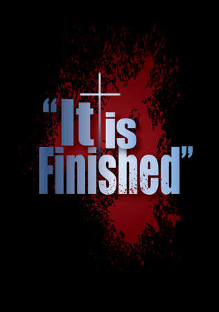 Graphic composition of Easter Holiday message against dramatic black background with spatter of sacrificial blood graphic. Art features the victorioius proclamation of Christs victory at the crucifixion at Calvary.