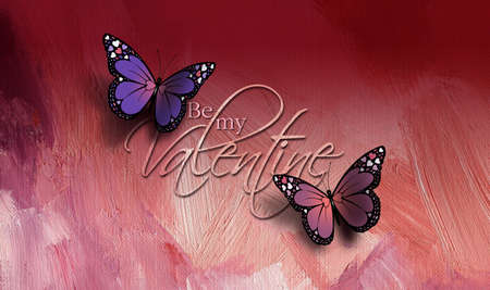 Graphic composition of the sentiment Be My Valentine with two colorful Butterflies against rosy colored paint brush textured background. Butterflies have holiday love heart details on their wings. Use as possible greeting card art.
