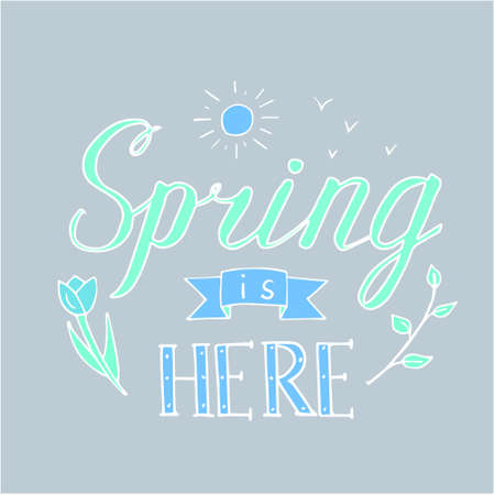 Vector illustration with a flower, twig birds and sun and the inscription Spring is here. Illustration