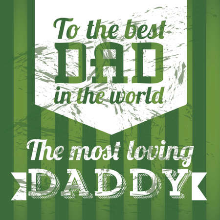 Illustration for dad, happy father's day, vector illustration Vector
