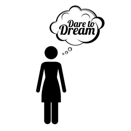 dare: dare to dream over white background vector illustration  Illustration