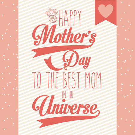 time of the day: happy mothers day over pink background vector illustration Illustration
