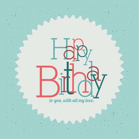 backgrund: happy birthday  design over blue  backgrund vector illustration  Illustration