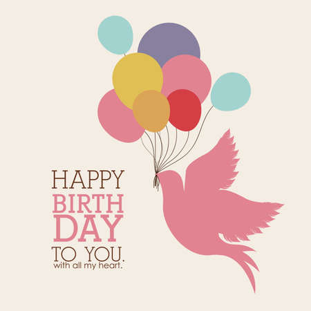 celebrate life: happy birthday  design over white backgrund vector illustration