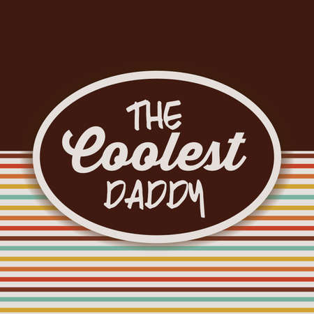 Fathers day design over retro background with a label, vector illustration Illustration