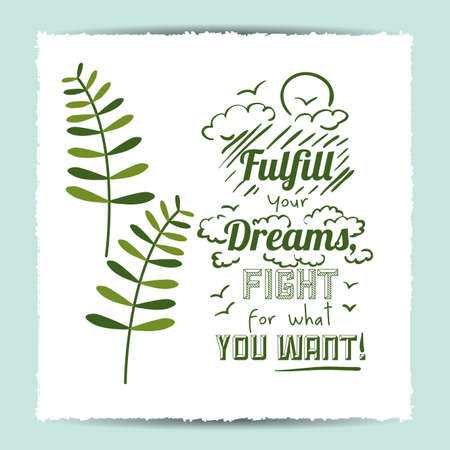 fulfill: encourage quotes digital design, vector illustration eps 10