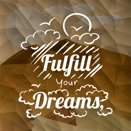 fulfill: motivational poster message design, vector illustration eps10 graphic