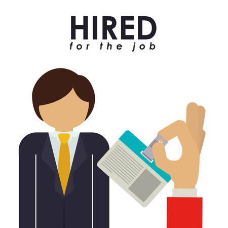 hiring: hired for the job design, vector illustration eps10 graphic Illustration