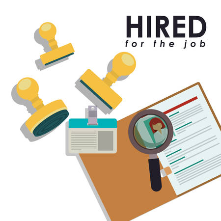 hired: hired for the job design, vector illustration eps10 graphic Illustration