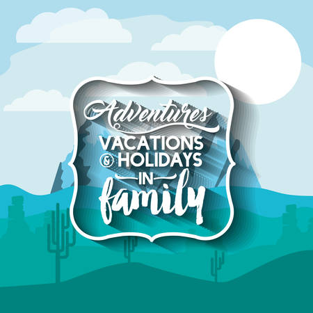family holiday: family holiday message with landscape background isolated icon design, vector illustration  graphic