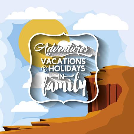 precipice: family holiday message with landscape background isolated icon design, vector illustration  graphic
