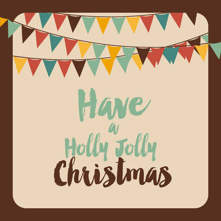have: have a holly jolly christmas vector graphic illustration