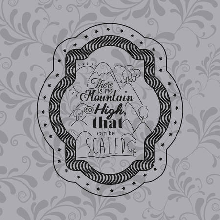 scaled: Attitude phrase about scaled inside frame icon. Inspiration motivation and positive theme. Ornamental background. Vector illustration