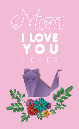 happy mothers day with floral decoration and origami cat card vector illustration design