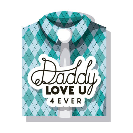happy fathers day card with elegant shirt and tie vector illustration design