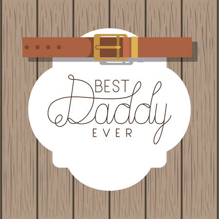 happy fathers day card with elegant belt over wooden background Ilustração