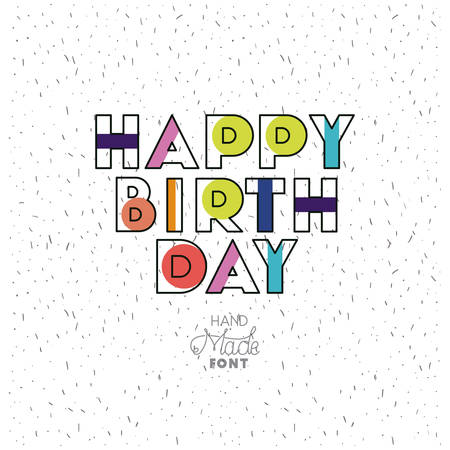 birthday to you phrase with hand made font. Vector illustration 일러스트
