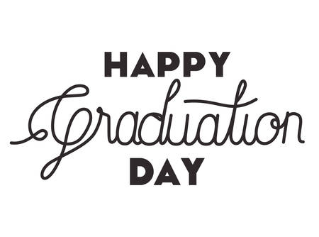 graduation message with hand made font vector illustration design