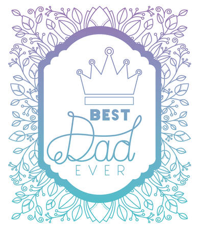 fathers day frame with leafs and crown vector illustration design