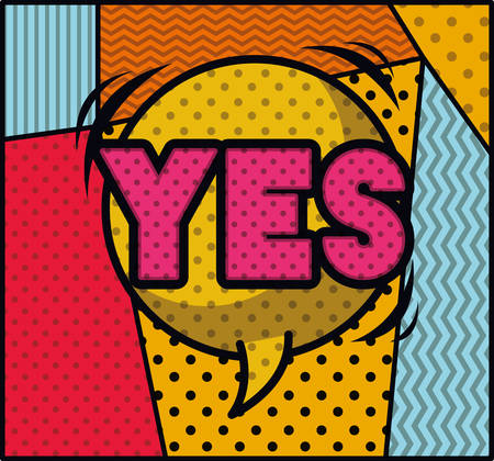 expression bubble with yes pop art style vector illustration design