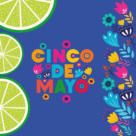 cinco de mayo card with flowers and lemon vector illustration design