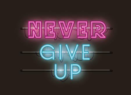 never give up fonts neon lights vector illustration design