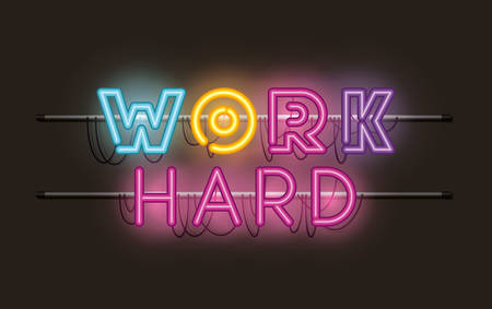 work hard fonts neon lights vector illustration design