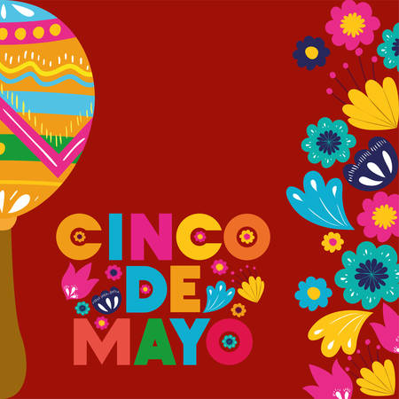 cinco de mayo card with flowers and maracas vector illustration design