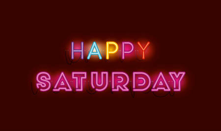 happy saturday fonts neon lights vector illustration design