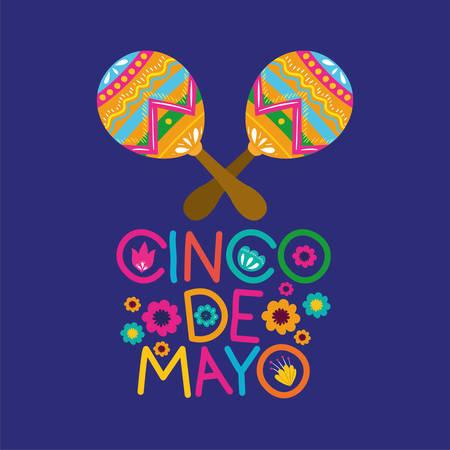 cinco de mayo card with flowers and maracas vector illustration design Illustration