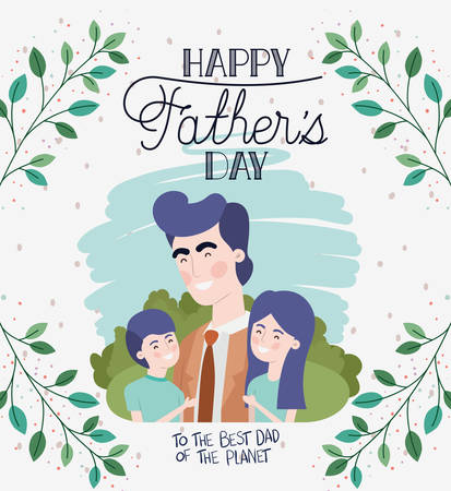 happy fathers day card with dad and kids vector illustration design