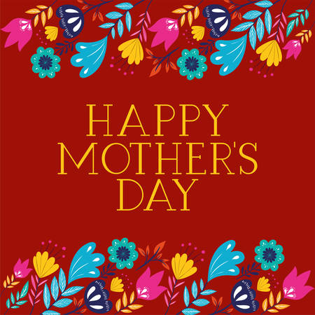 happy mothers day card with floral decoration vector illustration design
