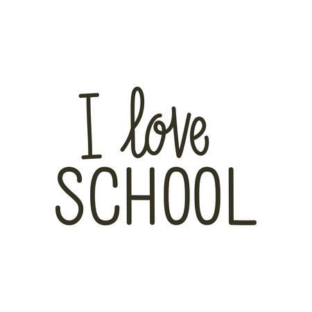 i love school label on white background vector illustration design