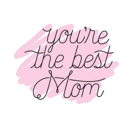 mom you are the best label icon vector illustration design